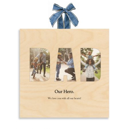 12x12 Dad Collage - Our Hero - Expressions Wood Print