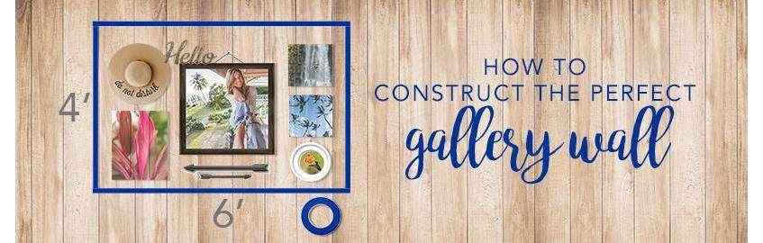 How to Construct the Perfect Gallery Wall