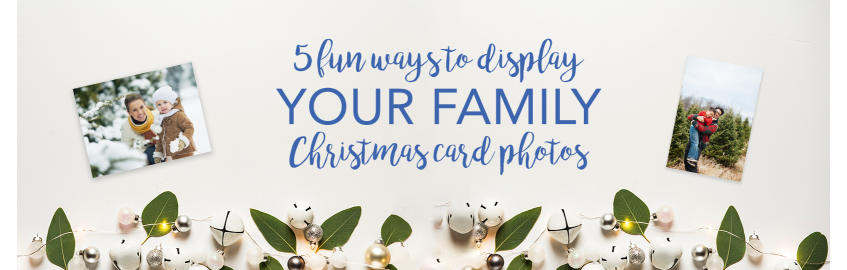 5 Fun Ways to Display Your Family Christmas Card Photos