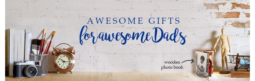 Awesome Gifts for Awesome Dads