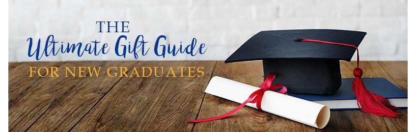 The Ultimate Gift Guide for New Graduates