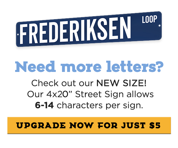 Need more letters? Click here for our new size and upgrade for $5!